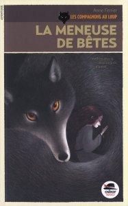 Les compagnons au loup tome 1 : la meneuse de bêtes