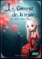 Le couvent de la reine - T2 : Le bal du Palais Royal