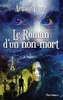 Le roman d'un non-mort