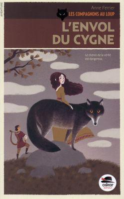Les compagnons au loup tome 2 : l'envol du cygne