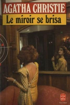 Le miroir se brisa