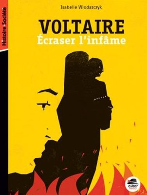 Voltaire - écraser l'infâme