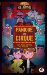 Les enquêtes de Zoé & Matthéo, T2 Panique au cirque