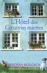 L'hôtel des coeurs en miettes - 3 octobre 2015