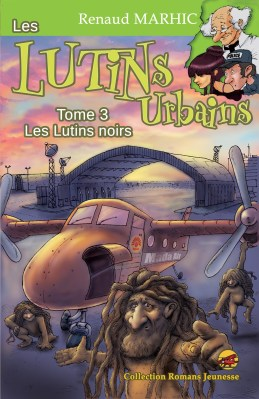 Les lutins urbains, T3 : Les lutins noirs