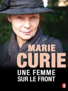 Marie Curie une femme sur le front