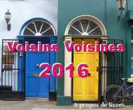 Voisins, voisines 2016