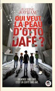 Qui veut la peau d'Otto Dafé